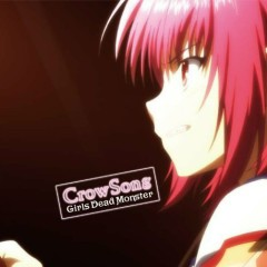 Crow song - Girls dead monster