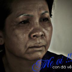 Mẹ Ơi Con Đã Về OST