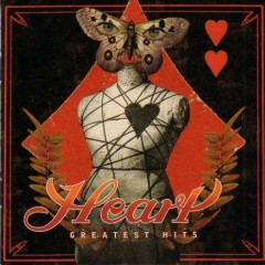 These Dreams - Heart's Greatest Hits