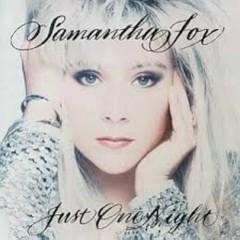 Just One Night - Samantha Fox