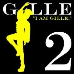 I AM GILLE.2 - GILLE