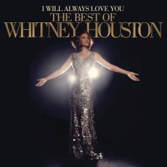 I Will Always Love You: The Best Of Whitney Houston (Deluxe Version) (CD2) - Whitney Houston