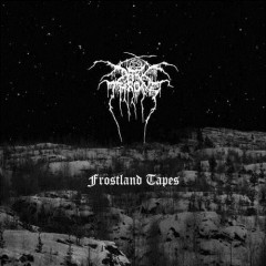 Frostland Tapes (CD3) - Darkthrone