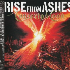 Rise From Ashes (Japanese Ed.)  - Concerto Moon