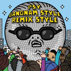 Gangnam Style (Remix Style)