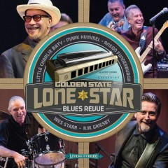 Golden State Lone Star Blues Revue - Mark Hummel