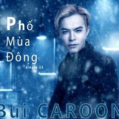 Phố Mùa Đông (Single) - Bùi Caroon