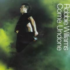 Come Undone (Single) - Robbie Williams