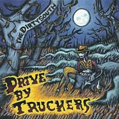 The Dirty South - Drive By Truckers