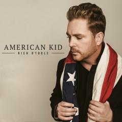 American Kid - Rich O'Toole