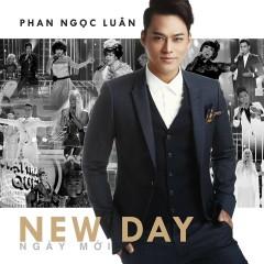 Ngày Mới (New Day) - Phan Ngọc Luân
