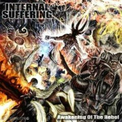 Awakening Of The Rebel - Internal Suffering
