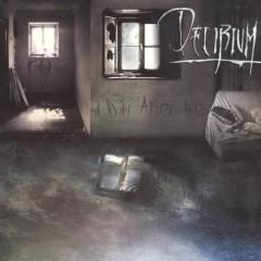 A Day After Die - Delirium