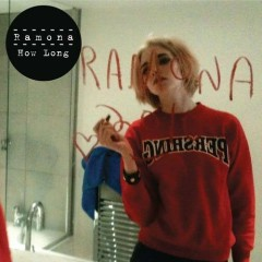 How Long – EP - Ramona