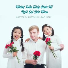 Những Điều Thầy Chưa Kể (Single) - Kyo York,Bé Ju Uyên Nhi,Bé Bảo Nghi