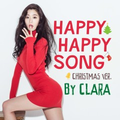 Happy Happy Song (Christmas Ver.) - Clara