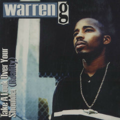 Take A Look Over Your Shoulder (CD1) - Warren G