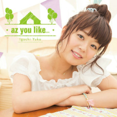 az you like… - Iguchi Yuka