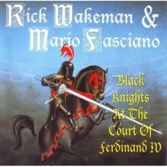 Black Knights at the court of Ferdinand IV - Rick Wakeman