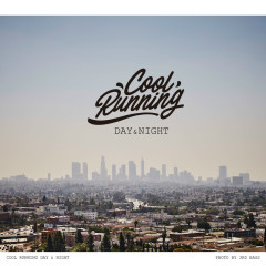 Day & Night (Single) - COOL RUNNING