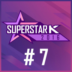 Super Star K 2016 #7 (Single)
