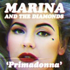 Primadonna (Remixes) - EP - Marina And The Diamonds