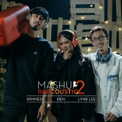 Mashup Rapcoustic 2 (Single) - Đen, Kimmese, Lynk Lee