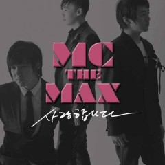 I Love You - M.C. The Max