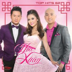 Hoa Xuân (Top Hits 62)