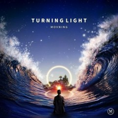 Turning Light (Single) - Movning