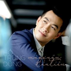 Mùa Xuân Đầu Tiên (Single) - Hồ Trung Dũng