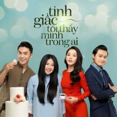 Tỉnh Giấc Tôi Thấy Mình Trong Ai OST - Chi Pu, Gil Lê, Vân Anh