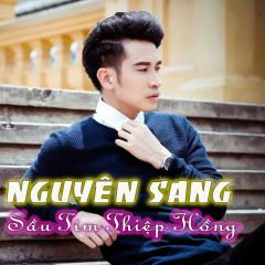 Sầu Tím Thiệp Hồng - Nguyên Sang ((Việt Nam))