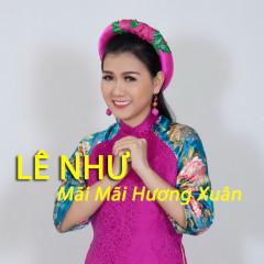 Mãi Mãi Hương Xuân