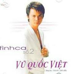 Bài Tình Ca Số 2 - Vũ Quốc Việt
