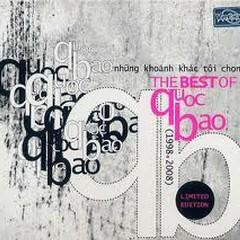 Những Khoảnh Khắc Tôi Chọn - CD1 - Quốc Bảo