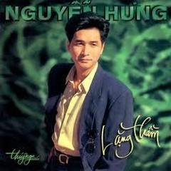 Lặng Thầm - Nguyễn Hưng