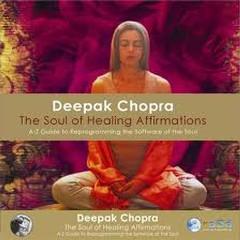 Soul Of Healing Affirmations CD2 - Deepak Chopra,Adam Plack