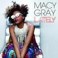 Lately (Remixes) - Macy Gray