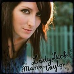 LadyLuck  - Maria Taylor