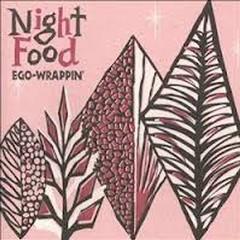 Nightfood - EGO-WRAPPIN'