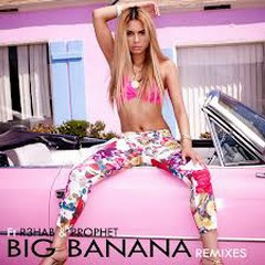 Big Banana (Remixes) - EP - Havana Brown,R3hab