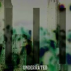 Underrated - Lillies and Remains