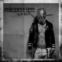 New Wave - Powerman 5000