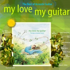 My Love My Guitar - The Best Of Acoustic Guitar