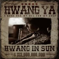 Hwang Ya (Single) - Hwang In Sun