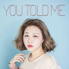 You Told Me - Jun Ji Ae