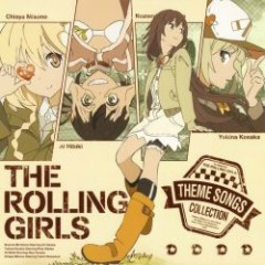 Rolling☆Girls Theme Songs Collection - THE ROLLING GIRLS