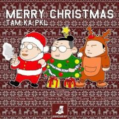 Giáng Sinh a.k.a Dáng Xinh - Tam Ka PKL