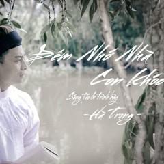 Đêm Nhớ Nhà Con Khóc (Single) - Hà Trọng